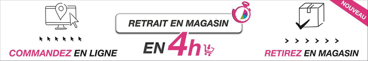 Retrait en magasin 4h